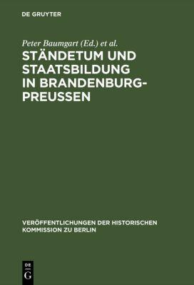 Ständetum und Staatsbildung in Brandenburg-Preußen