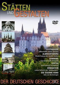 Stätten & Gestalten der Deutschen Geschichte