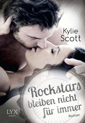 Stage Dive Band 3: Rockstars bleiben nicht für immer, Kylie Scott