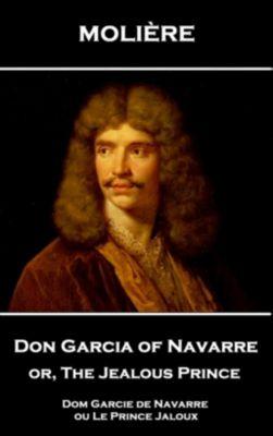 Stage Door: Don Garcia of Navarre or, The Jealous Prince, Molière