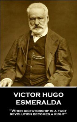 Stage Door: Esmeralda, Victor Hugo