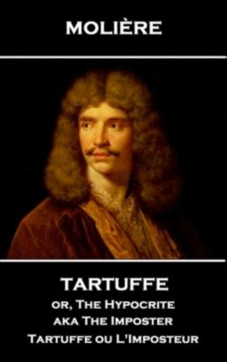 Stage Door: Tartuffe or, The Hypocrite aka The Imposter, Molière
