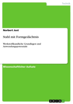 Stahl mit Formgedächtnis, Norbert Jost