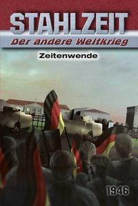 Stahlzeit, Der andere Weltkrieg, Zeitenwende - Tom Zola |