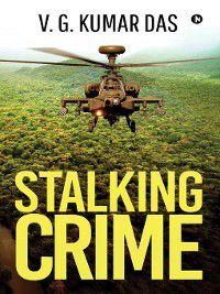 Stalking Crime, V.G. Kumar Das