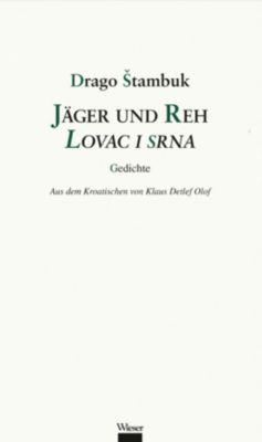 stambuk, D: Jäger und Reh / Lovac i srna - Drago Stambuk |