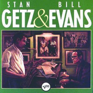 Stan Getz & Bill Evans, Bill Evans, Stan Getz