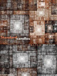 Standard candles, Alice Major