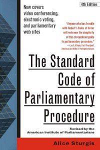 Standard Code of Parliamentary Procedure, 4th Edition, Alice Sturgis
