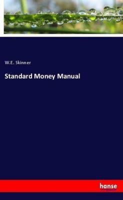Standard Money Manual, W. E. Skinner