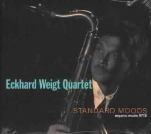 Standard Moods, Eckhard Quartet Weigt