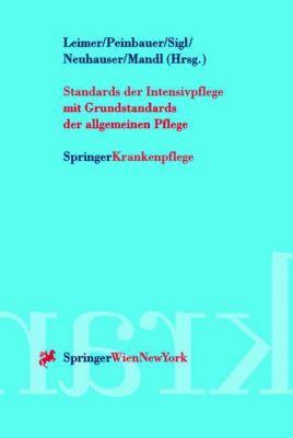 Standards der Intensivpflege, Helmut Leimer