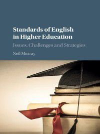 Standards of English in Higher Education, Neil Murray
