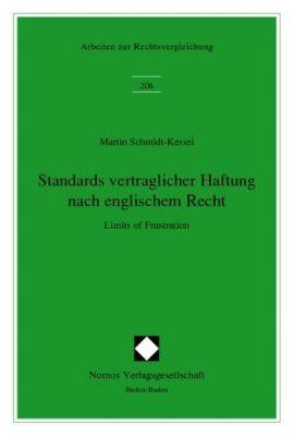 Standards vertraglicher Haftung nach englischem Recht, Martin Schmidt-Kessel