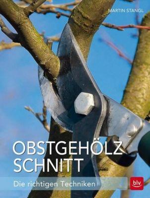Stangl, M: Obstgehölzschnitt, Martin Stangl