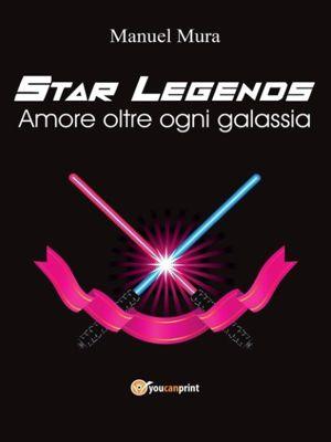 Star Legends - Amore oltre ogni galassia, Manuel Mura
