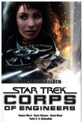 Star Trek, Corps of Engineers - Heimliche Helden, Dayton Ward, Kevin Dilmore, Keith R. A. DeCandido