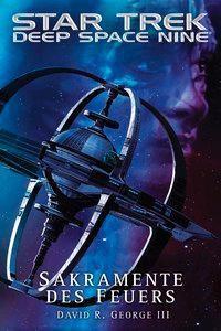 Star Trek, Deep Space Nine - Sakramente des Feuers - David R. III George pdf epub