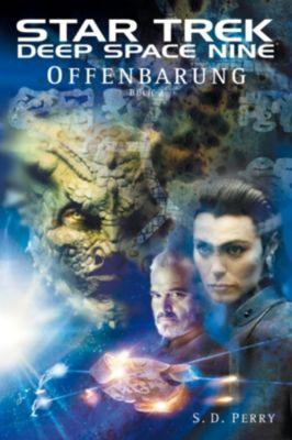 Star Trek - Deep Space Nine: Star Trek - Deep Space Nine 8.02: Offenbarung - Buch 2, S. D. Perry
