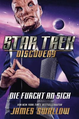 Star Trek Discovery - Die Furcht an sich - James Swallow |