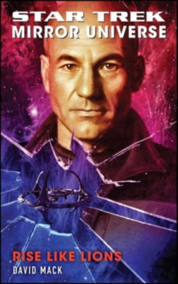 Star Trek: Mirror Universe: Rise Like Lions, David Mack