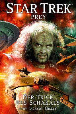 Star Trek - Prey: Star Trek - Prey 2: Der Trick des Schakals, John Jackson Miller