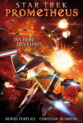 Star Trek - Prometheus: Ins Herz des Chaos, Bernd Perplies, Christian Humberg