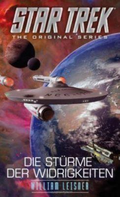 Star Trek, The Original Series - Die Stürme der Widrigkeiten - William Leisner |