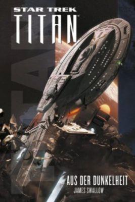 Star Trek - Titan: Aus der Dunkelheit - James Swallow |
