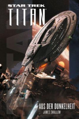 Star Trek - Titan: Star Trek - Titan: Aus der Dunkelheit, James Swallow