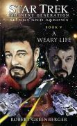Star Trek: TNG: A Weary Life, Robert Greenberger
