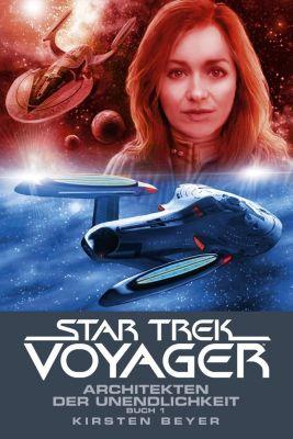 Star Trek - Voyager, Architekten der Unendlichkeit - Kirsten Beyer |