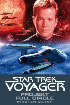 Star Trek Voyager Band 5: Projekt Full Circle - Kristen Beyer |