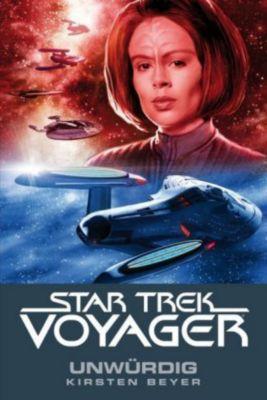 Star Trek Voyager Band 6: Unwürdig - Kristen Beyer  