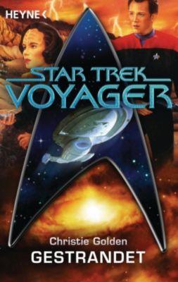 Star Trek - Voyager: Gestrandet, Christie Golden
