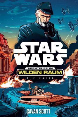 Star Wars Abenteuer im Wilden Raum: Die Falle - Cavan Scott pdf epub
