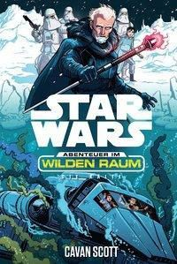 Star Wars Abenteuer im Wilden Raum: Die Kälte - Cavan Scott pdf epub