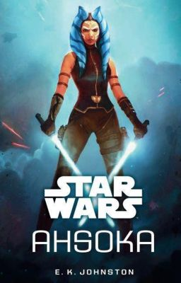 Star Wars: Ahsoka, E. K. Johnston