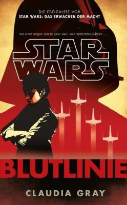 Star Wars: Blutlinie - Claudia Gray |