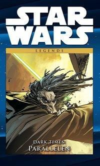 Star Wars Comic-Kollektion - Dark Times: Parallelen, Randy Stradley, Dave Ross, Lui Antonio