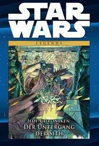 Star Wars Comic-Kollektion, Legends - Jedi-Chroniken: Der Untergang der Sith -  pdf epub