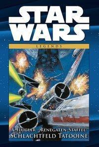 Star Wars Comic-Kollektion, Legends - X-Flügler - Renegaten-Staffel: Schlachtfeld Tatooine -  pdf epub