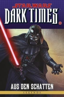 Star Wars - Comics Band 83: Dark Times IV - Aus den Schatten - Randy Stradley |