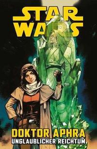 Star Wars Comics: Doktor Aphra, Kieron Gillen, Kev Walker, Marc Laming