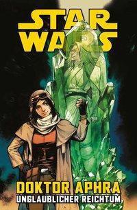 Star Wars Comics: Doktor Aphra - Unglaublicher Reichtum -  pdf epub