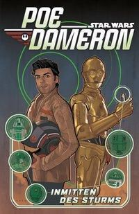 Star Wars Comics: Poe Dameron - Inmitten des Sturms -  pdf epub