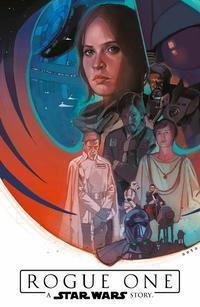 Star Wars Comics: Rogue One, Chuck Wendig, Luke Ross