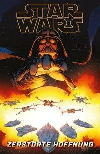 Star Wars Comics: Zerstörte Hoffnung