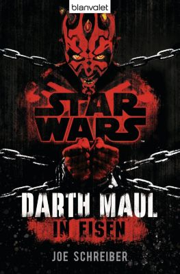 Star Wars, Darth Maul - In Eisen - Joe Schreiber |