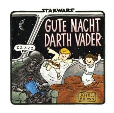 Star Wars, Darth Vader - Gute Nacht, Darth Vader - Jeffrey Brown |